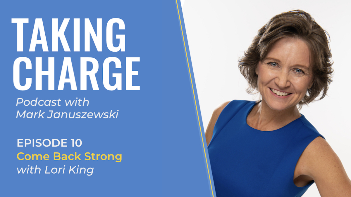 Taking Charge with Lori King