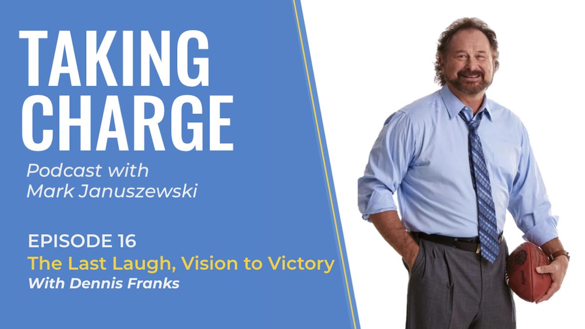 Dennis Franks Vision to Victory